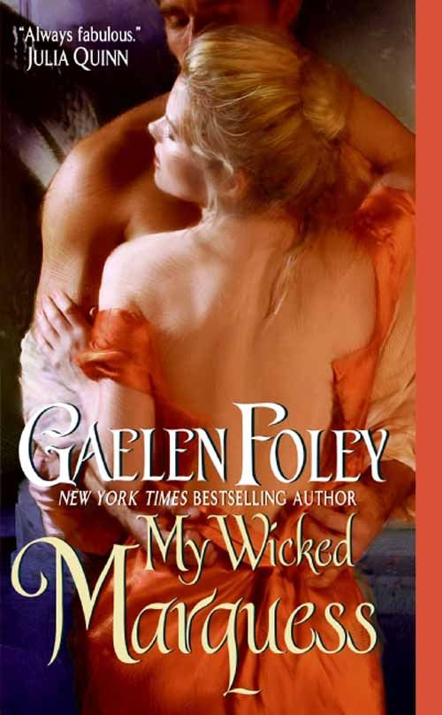 My Wicked Marquess By: Gaelen Foley