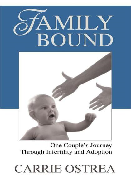 Family Bound By: Carrie Ostrea