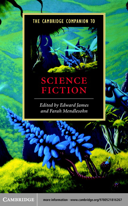 The Cambridge Companion to Science Fiction By: James, Edward