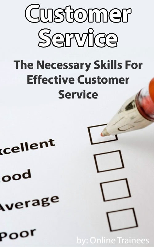 Customer Service Course: Necessary Skills For Effective Customer Service
