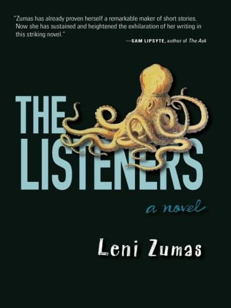 The Listeners By: Leni Zumas