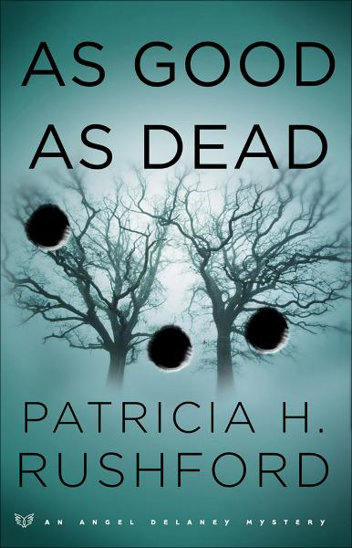 As Good as Dead (Angel Delaney Mysteries Book #3)