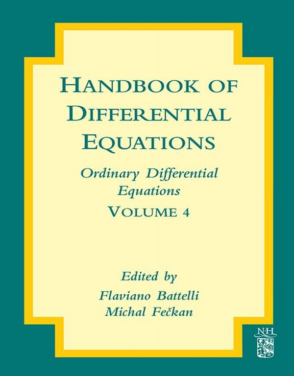 Handbook of Differential Equations: Ordinary Differential Equations Ordinary Differential Equations