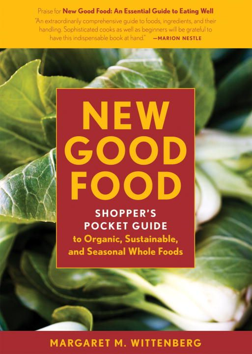 New Good Food Pocket Guide, rev By: Margaret M. Wittenberg