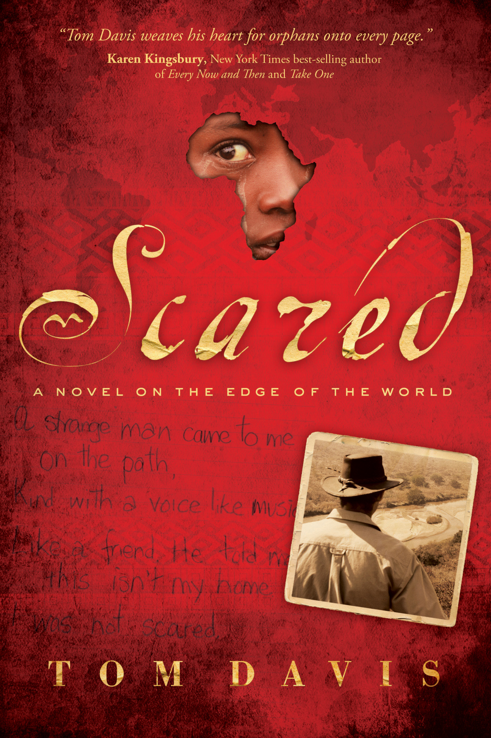 Scared: A Novel on the Edge of the World By: Tom Davis