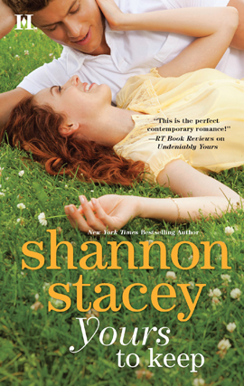 Yours To Keep By: Shannon Stacey