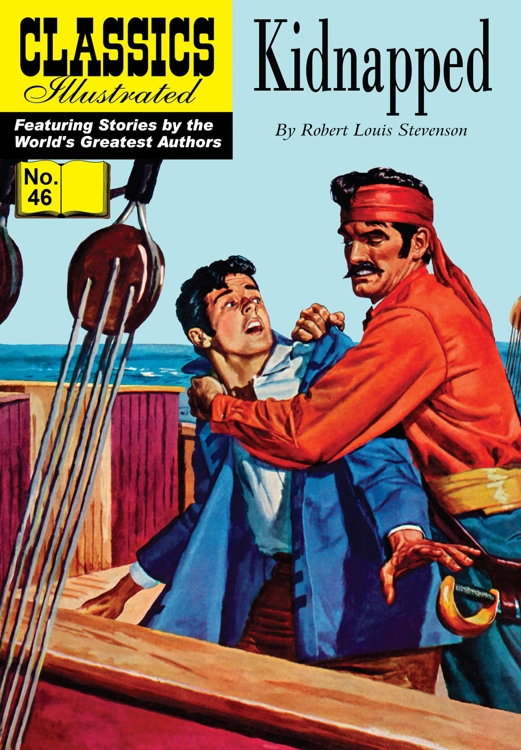 Kidnapped - Classics Illustrated #46 By: Robert Louis Stevenson