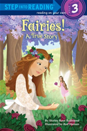 Fairies! A True Story:
