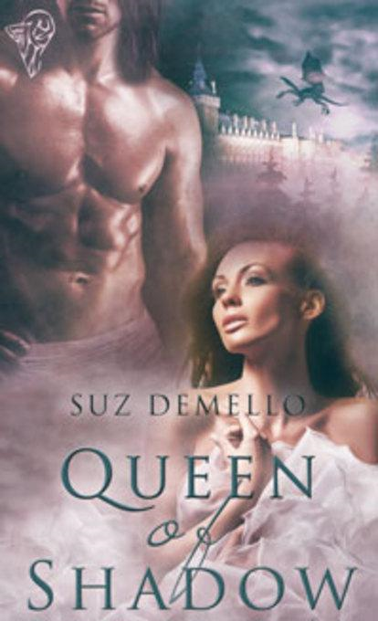 Queen of Shadow By: deMello, Suz