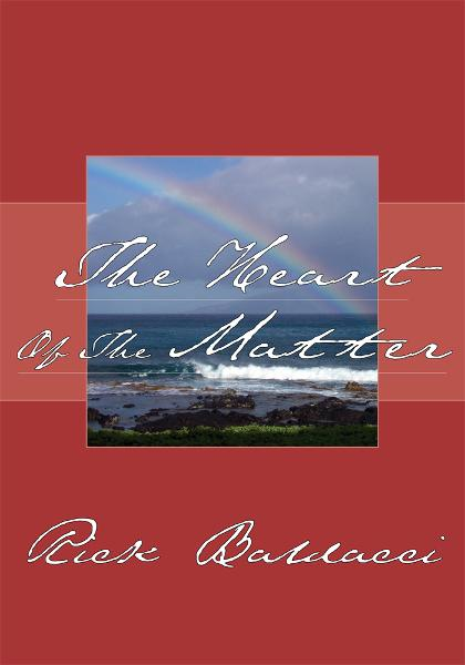 The Heart Of The Matter By: Rick Baldacci