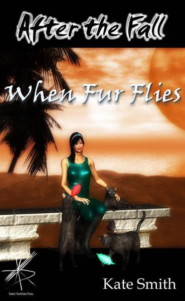 After the Fall: When Fur Flies By: Kate Smith