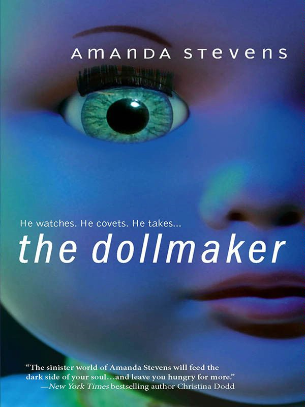 The Dollmaker By: Amanda Stevens