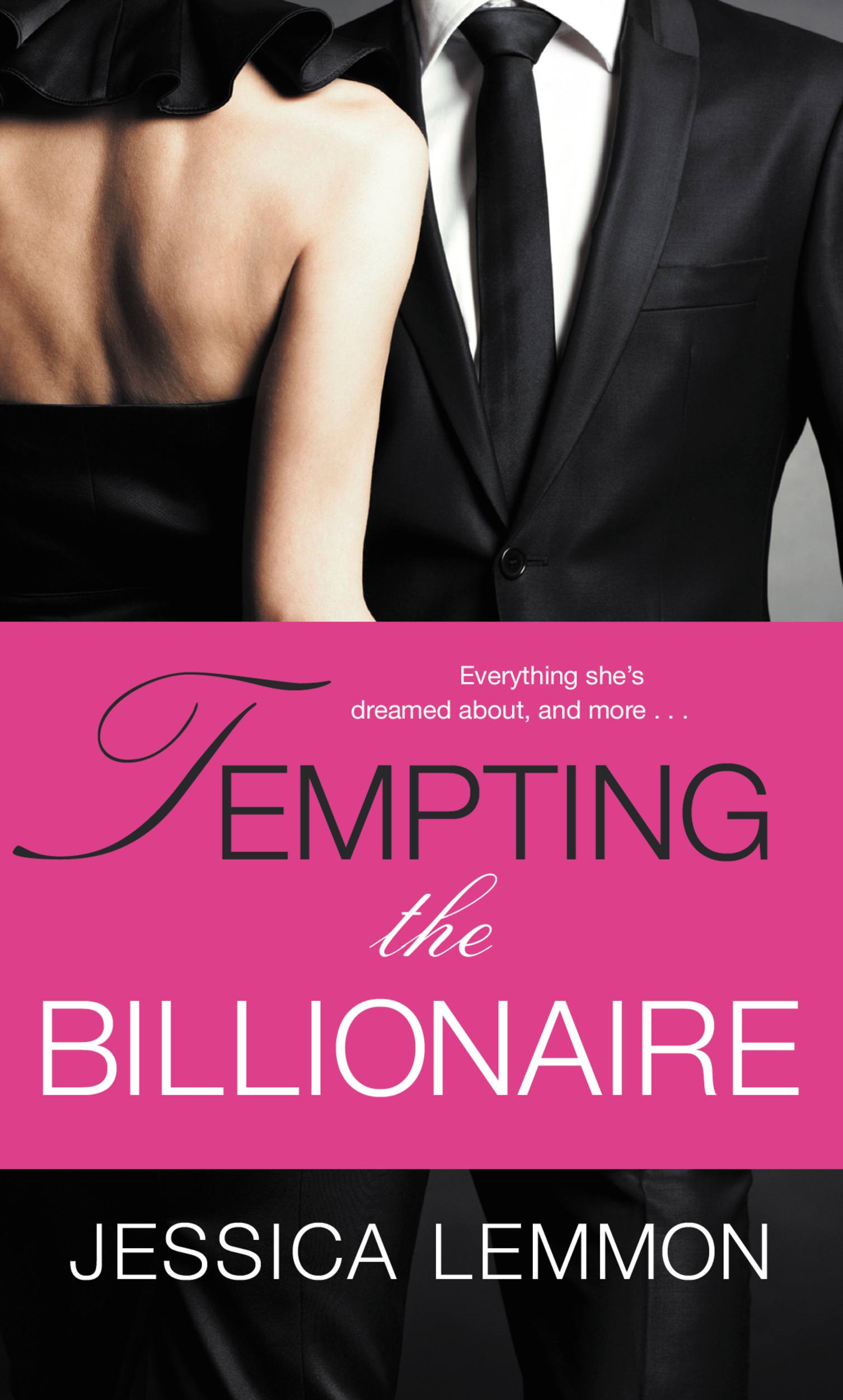 Tempting the Billionaire By: Jessica Lemmon