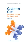 Customer Care A Training Manual for Library Staff