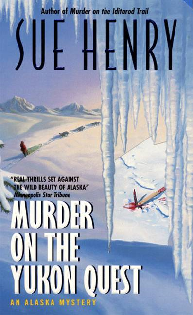 Murder on the Yukon Quest: An Alaska Mystery