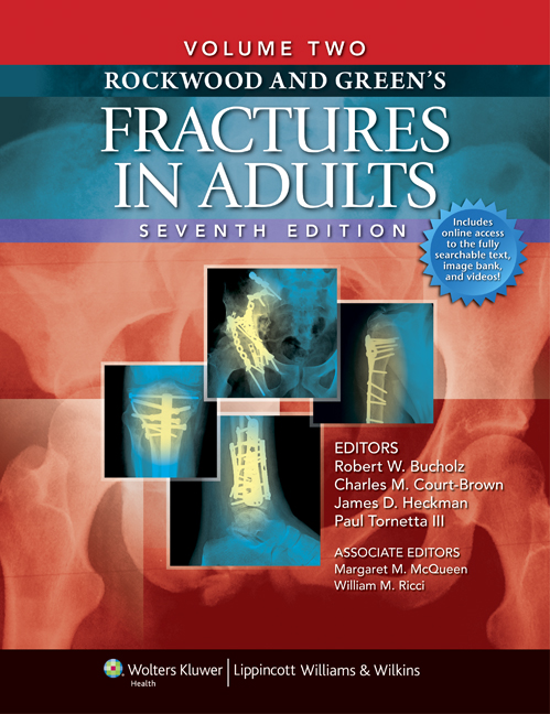 Rockwood and Green's Fractures in Adults: Two Volumes Plus Integrated Content Website (Rockwood, Green, and Wilkins' Fractures)