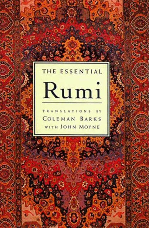 The Essential Rumi - reissue By: Coleman Barks