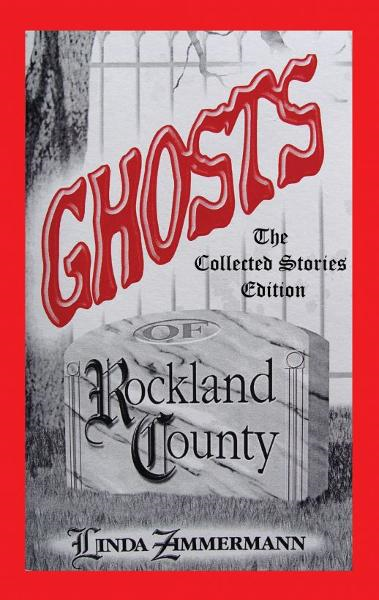 Ghosts of Rockland County: Collected Stories