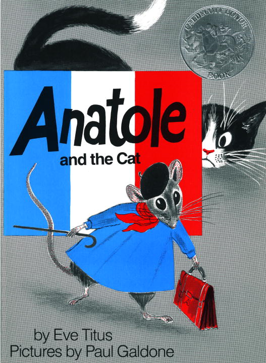 Anatole and the Cat By: Eve Titus
