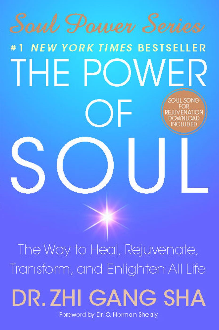The Power of Soul By: Zhi Gang Sha