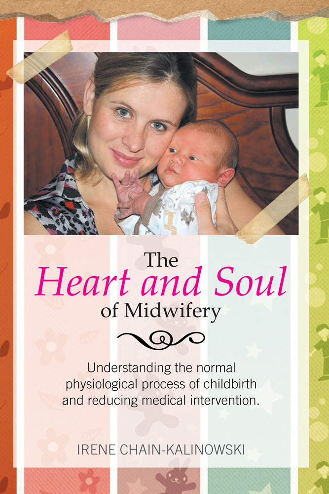 The Heart and Soul of Midwifery