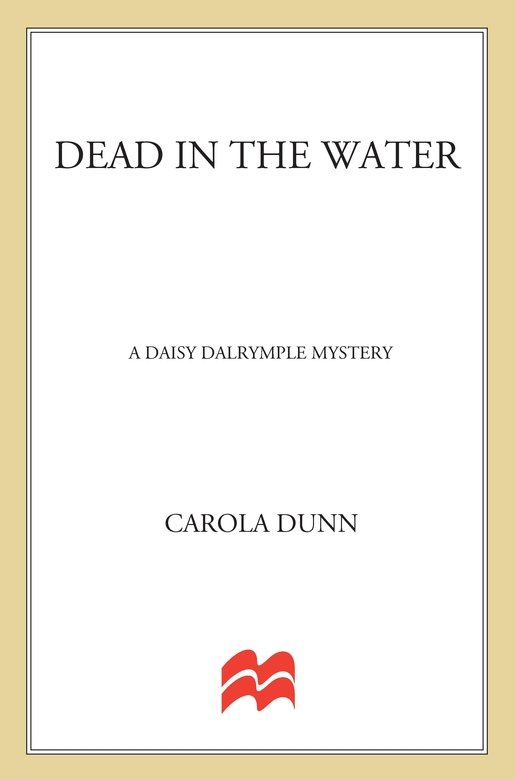 Dead in the Water By: Carola Dunn