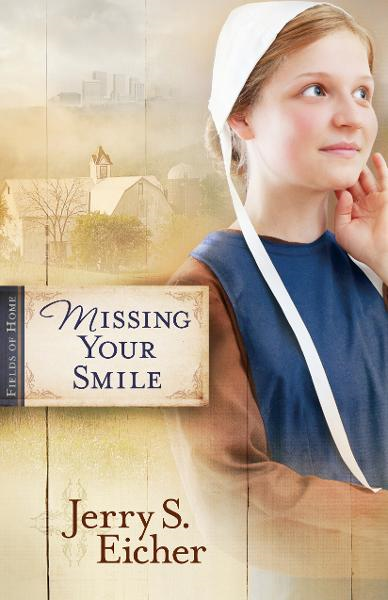 Missing Your Smile By: Jerry S. Eicher