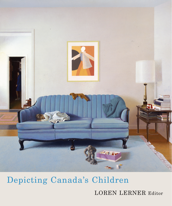 Depicting Canada's Children By: Loren Lerner