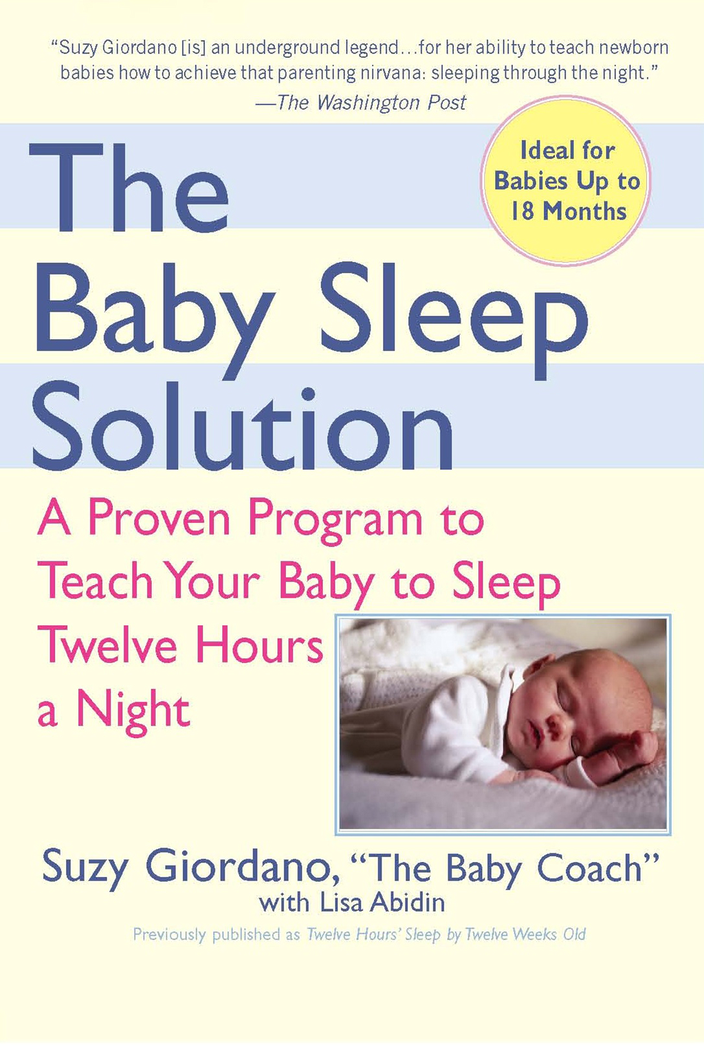 The Baby Sleep Solution By: Lisa Abidin,Suzy Giordano