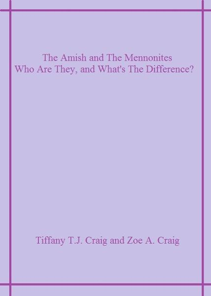 The Amish and The Mennonites