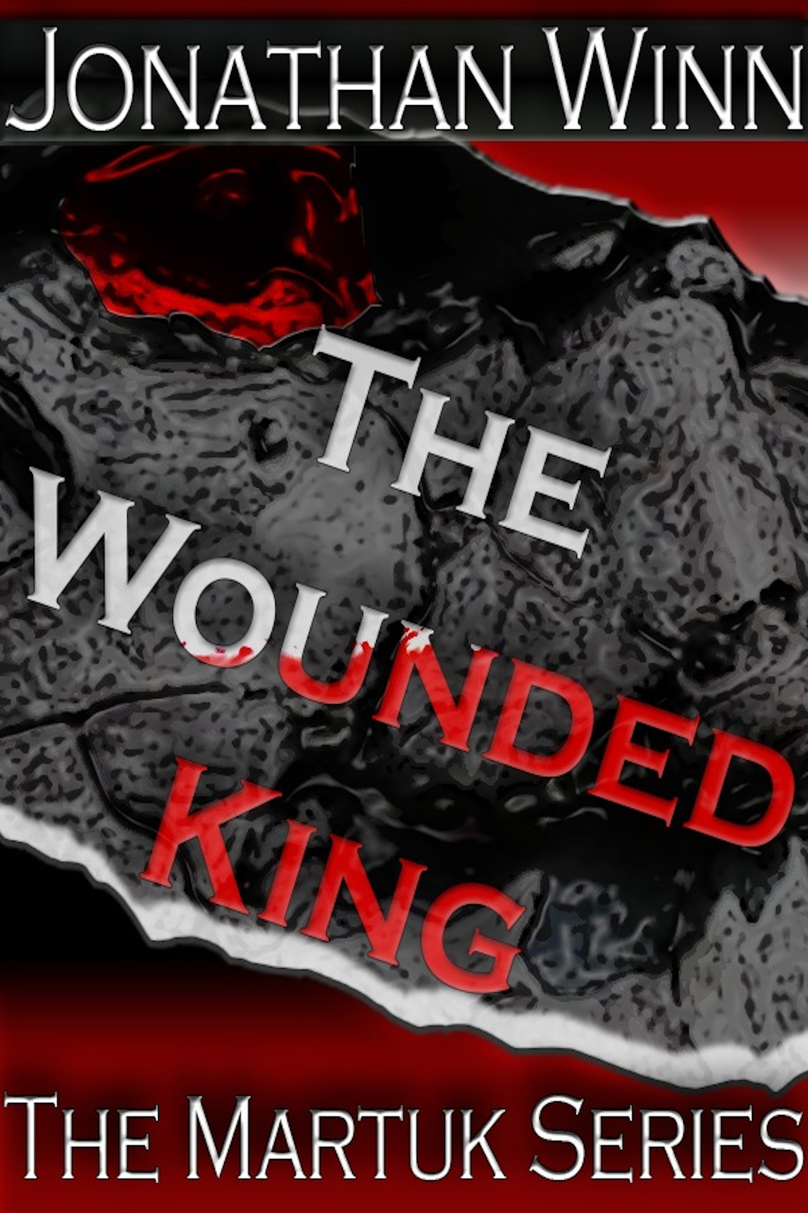 The Wounded King: The Martuk Series