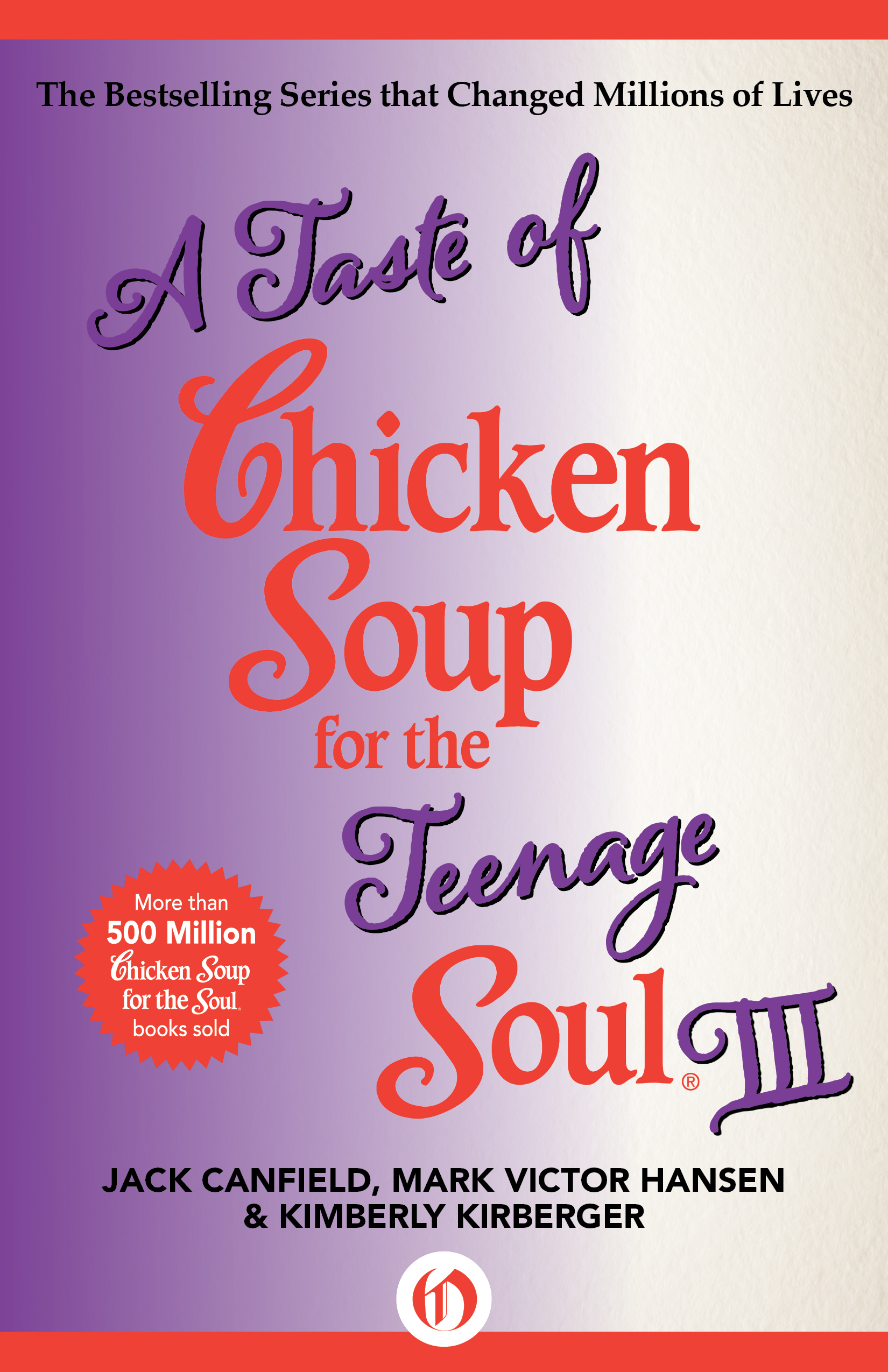 A Taste of Chicken Soup for the Teenage Soul III