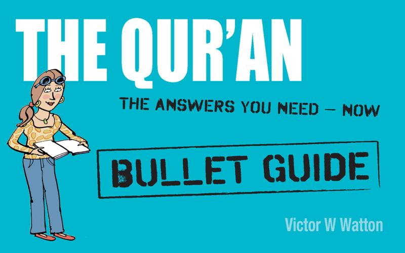 Qur'an: Bullet Guides: Everything You Need to Get Started