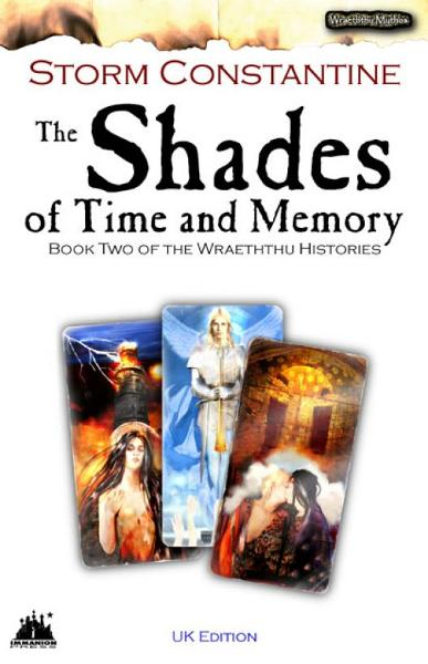 The Shades of Time and Memory By: Storm Constantine