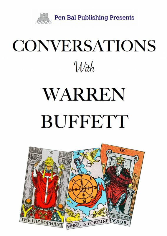 Conversations With Warren Buffett