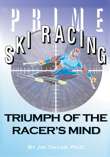 Prime Ski Racing By: Jim Taylor