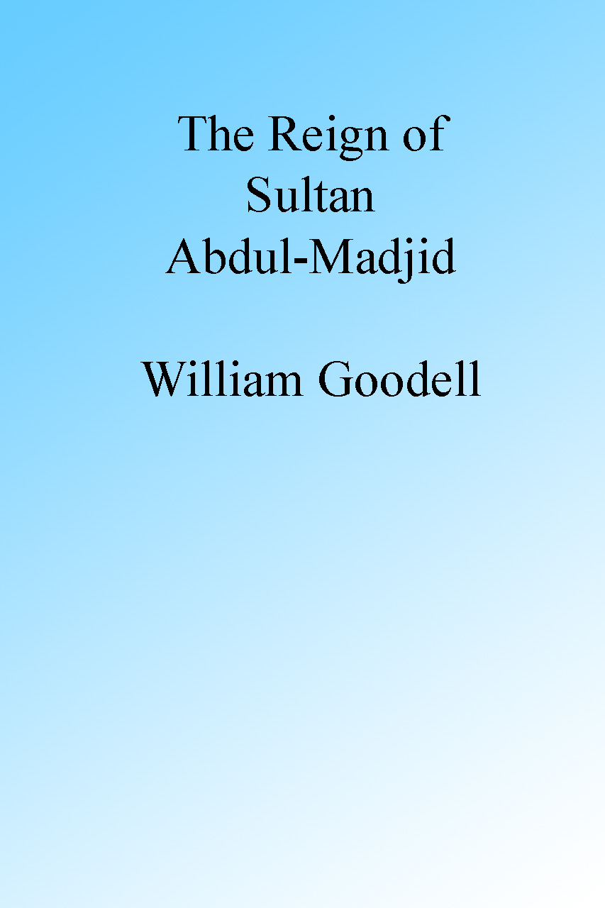 The Reign of Sultan Abdul-Madjid