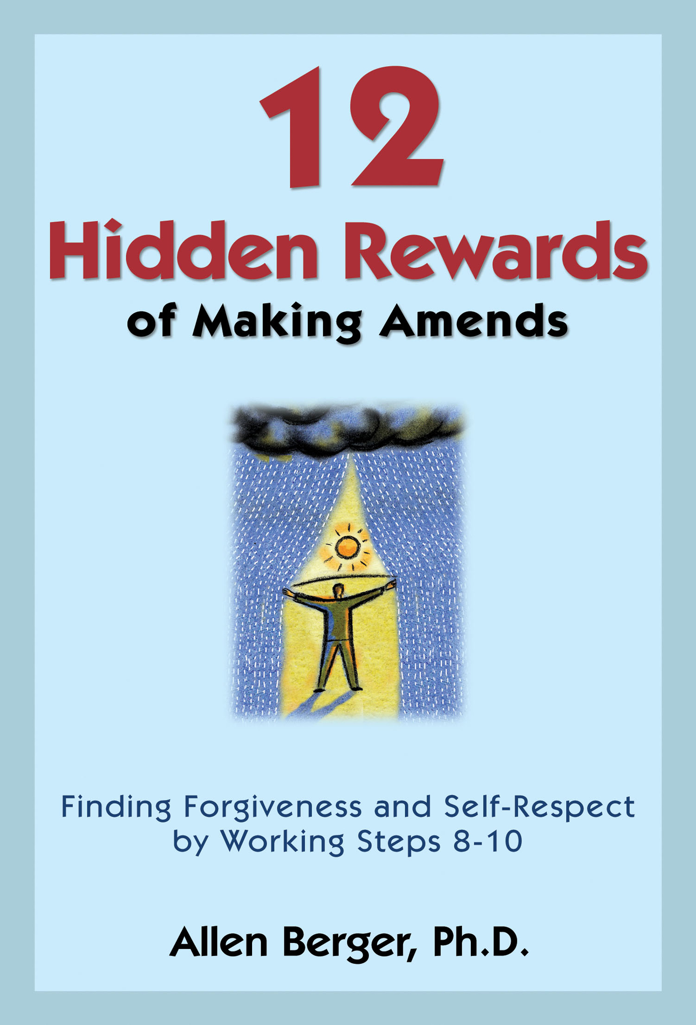 12 Hidden Rewards of Making Amends
