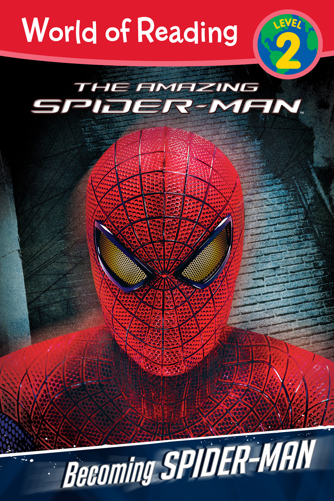 The Amazing Spider-Man:  Becoming Spider-Man Level 2 Reader By: Disney Book Group