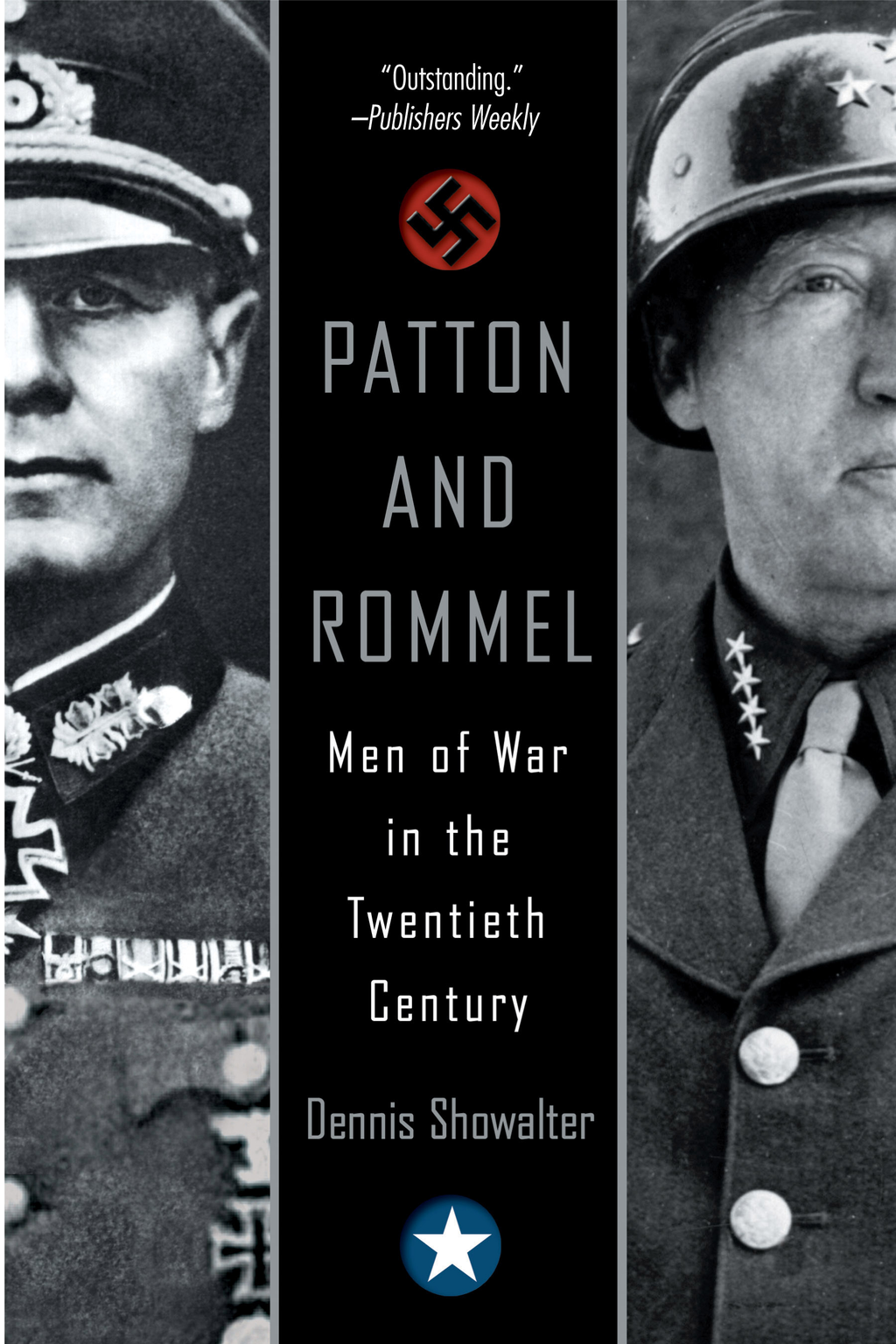 Patton And Rommel By: Dennis Showalter