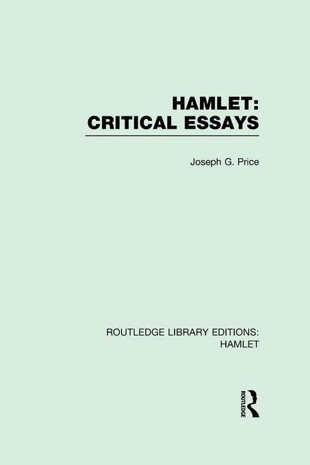 hamlet has been read by various critics as dramatically essay