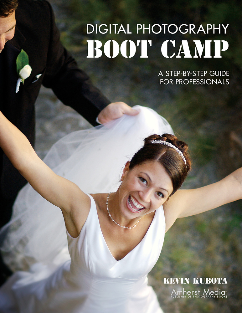 Digital Photography Boot Camp By: Kevin Kubota
