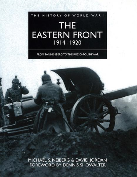 History of World War 1: Eastern Front 1914-1920