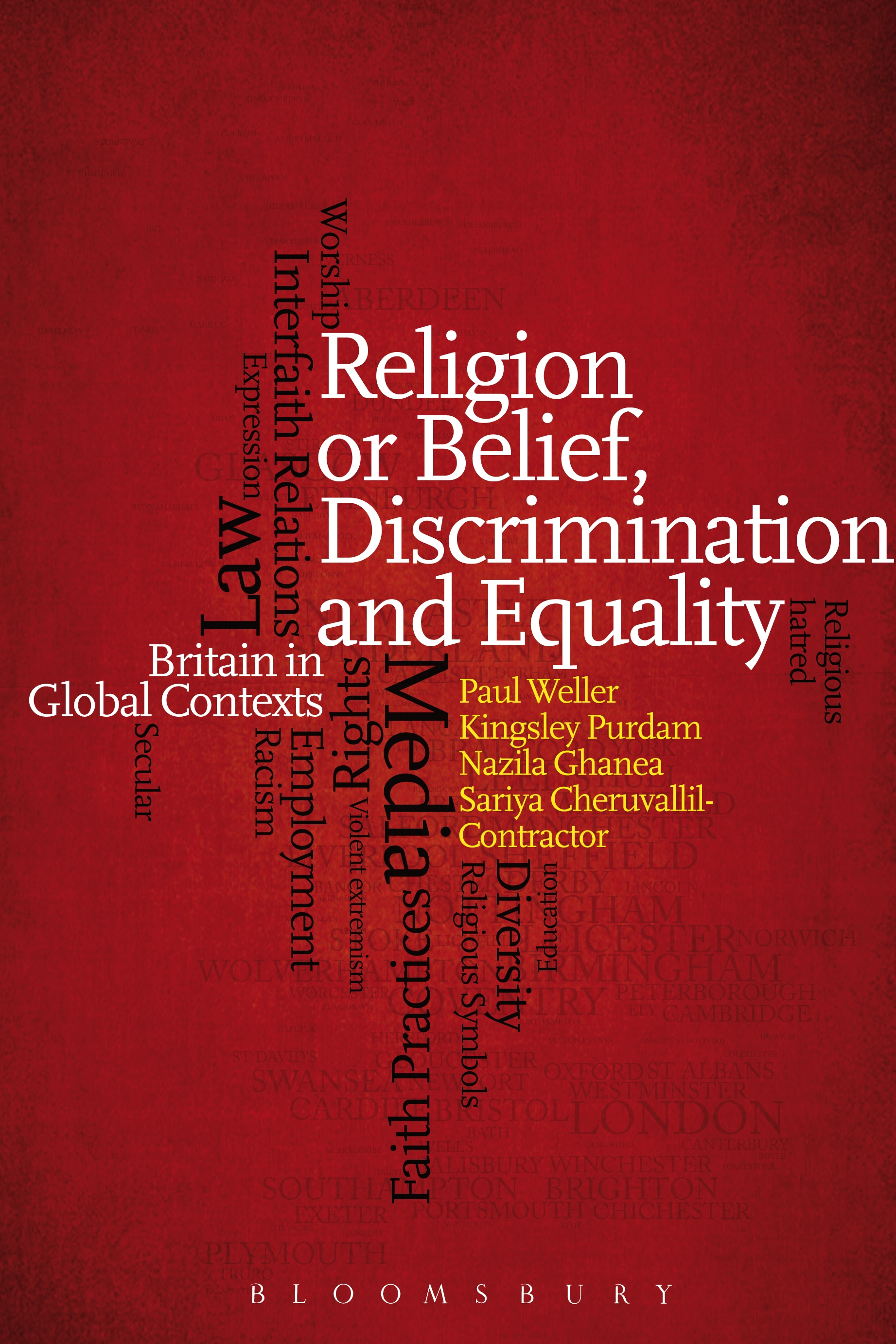 Religion or Belief, Discrimination and Equality Britain in Global Contexts