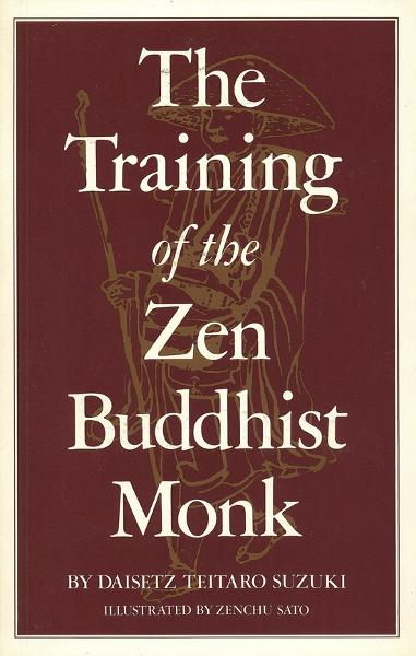 The Training of the Zen Buddhist Monk
