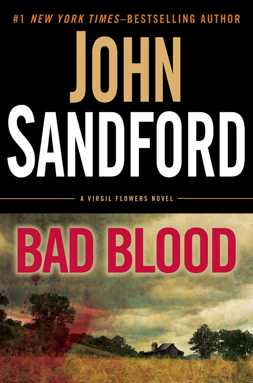 Bad Blood By: John Sandford