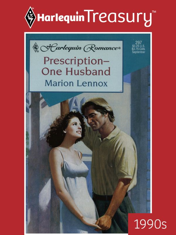 Prescription-One Husband By: Marion Lennox
