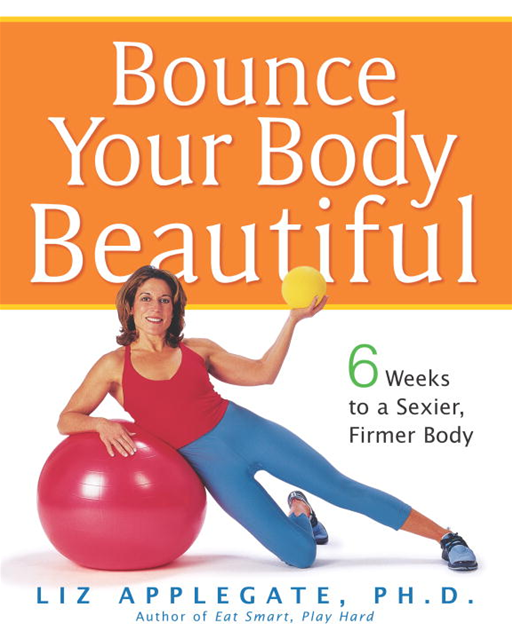 Bounce Your Body Beautiful
