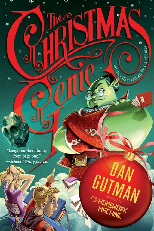 The Christmas Genie By: Dan Gutman,Dan Santat