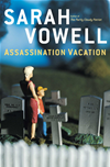 Assassination Vacation: